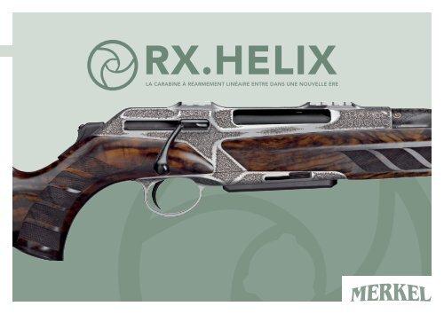 Avis sur la culasse linéaire de la carabine Rx Helix de Merkel